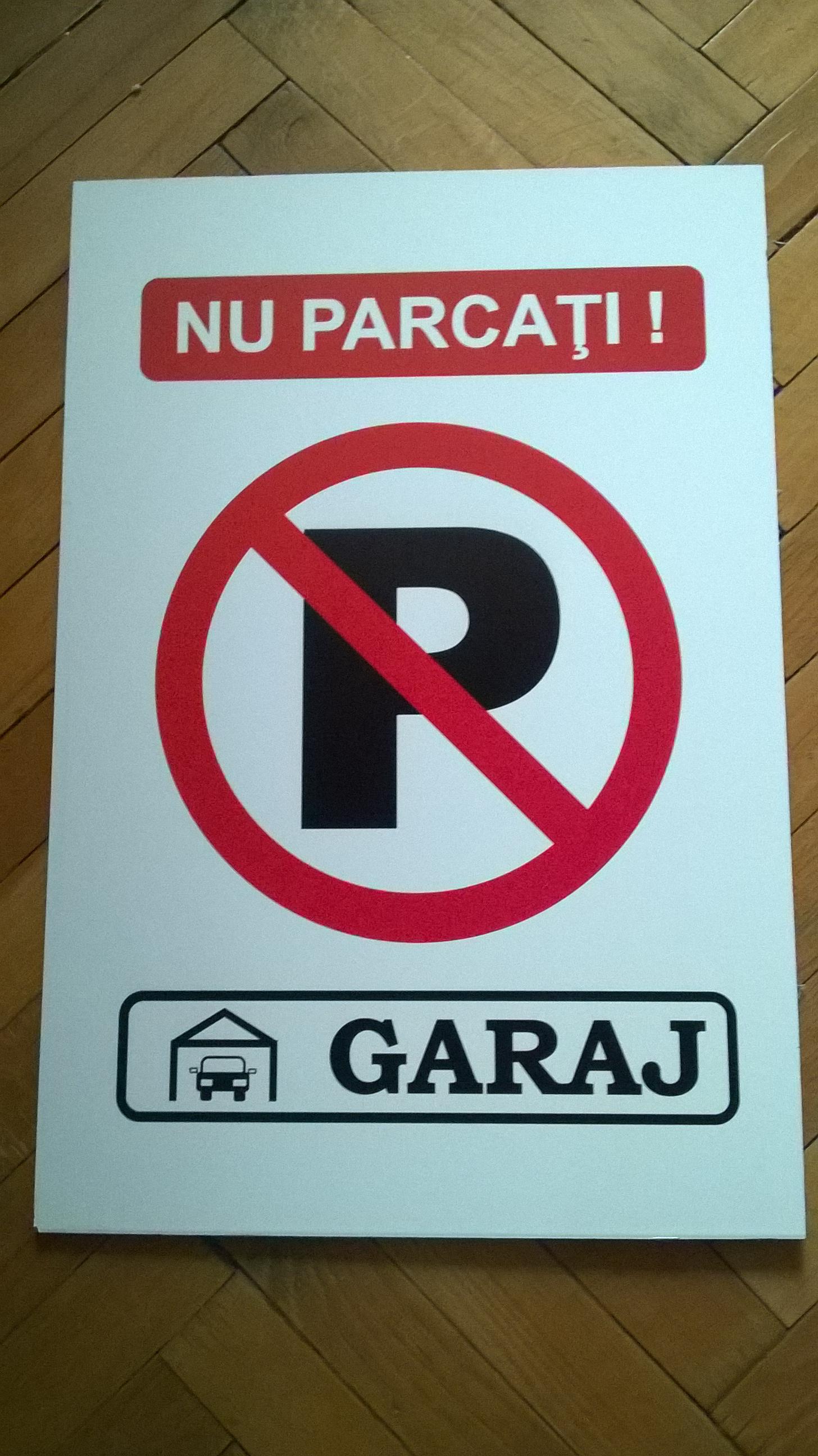Placuta parcare - nu parcati garaj